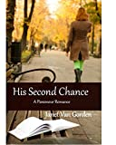 His Second Chance (A Paramour Romance Book 1)