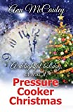 img - for Pressure Cooker Christmas book / textbook / text book