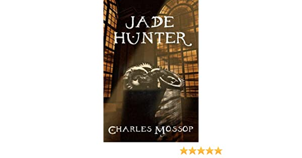 jade hunter mossop charles