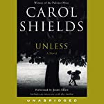 Unless: A Novel | Carol Shields