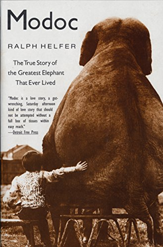 Pdf Science Modoc: True Story of the Greatest Elephant That Ever Lived