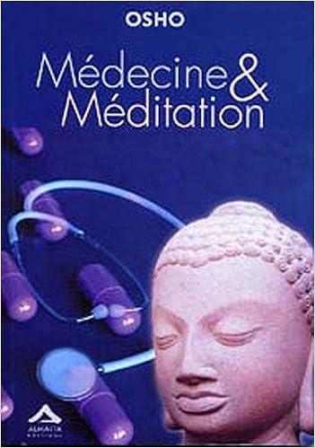 Amazon Fr Medecine Et Meditation Osho Uttama Livres