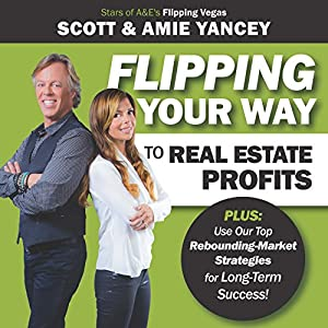 Flipping Your Way to Real Estate Profits Audiobook