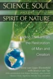Science, Soul, and the Spirit of Nature, Irene Van Lippe-Biesterfeld, 1591430550