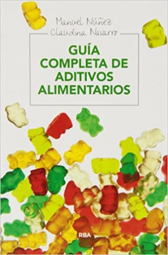 Guia completa de aditivos alimentarios (ALIMENTACIÓN)