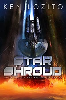 Star Shroud (Ascension Series Book 1) by [Lozito, Ken]