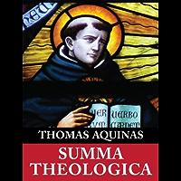 Summa Theologica (Complete & Unabridged)