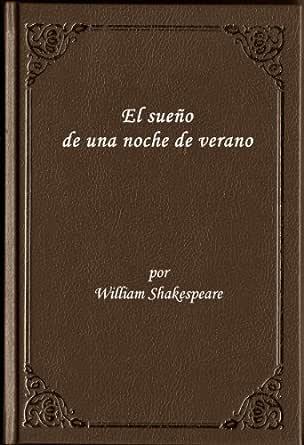 El Sueno de una Noche de Verano Comedia Romantica de Shakespeare ...