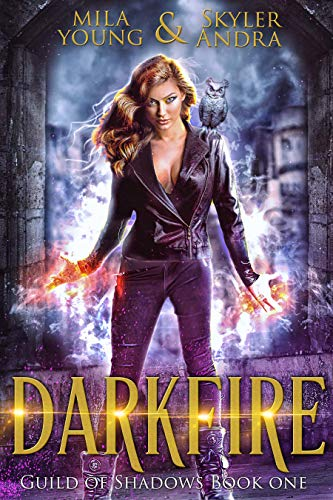 Darkfire: Guild of Shadows Book 1 by [Young, Mila, Andra, Skyler]