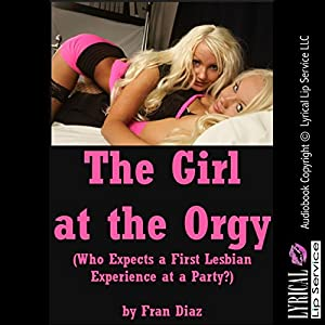 The Girl at the Orgy Audiobook