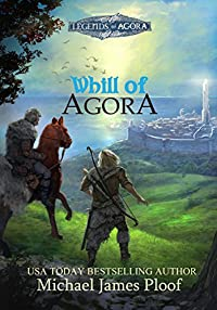 Whill Of Agora by Michael Ploof ebook deal