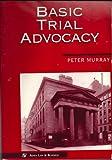 Basic Trial Advocacy
