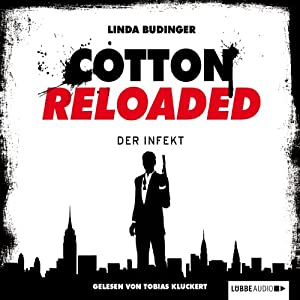 Der Infekt (Cotton Reloaded 5) Hörbuch