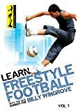 Learn Freestyle Football With Billy Wingrove [DVD] by Billy Wingrove