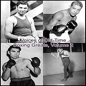 Voices of Old-Time Boxing Greats, Volume 2 Radio/TV Program