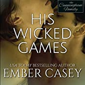 His Wicked Games: His Wicked Games, Book 1 | Ember Casey