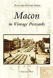 Macon in Vintage Postcards (Postcard History)