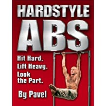 Hardstyle ABS: Hit Hard. Lift Heavy. Look the Part.