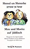 : Shmul un Shmerke / Max und Moritz auf jiddisch