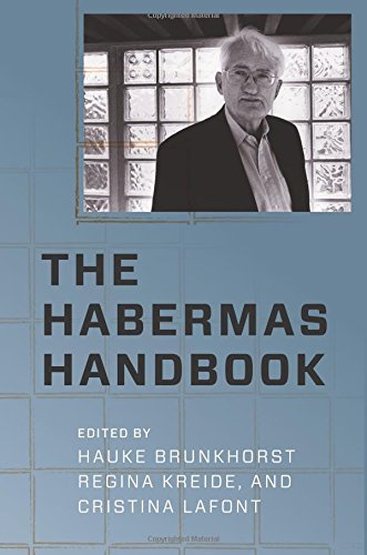 (The Habermas Handbook (New Directions in Critical Theory))