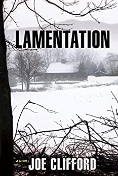Lamentation (The Jay Porter Series) by [Clifford, Joe]