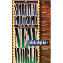 A Spiritual Philosophy for the New World: The 60 Day Non-human Program to Rise Above the Ego