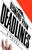 Deadlines, Desmond Ryan, 0393332977