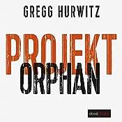 Projekt Orphan (Evan Smoak 2)   Gregg Hurwitz