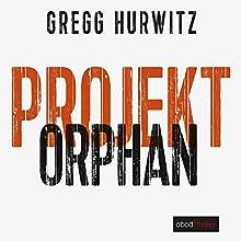 Projekt Orphan (Evan Smoak 2) Hörbuch von Gregg Hurwitz Gesprochen von: Stefan Lehnen