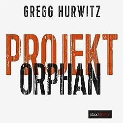 Projekt Orphan (Evan Smoak 2)