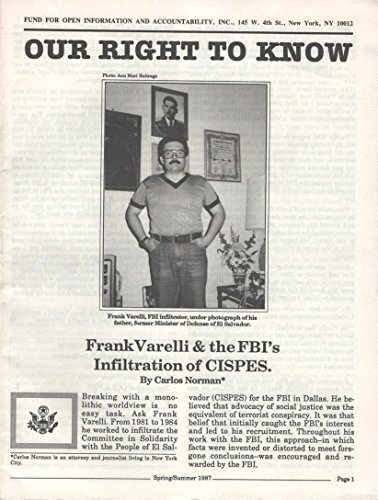 Our Right to Know, Spring/Summer 1987: Frank Varelli & the FBI's Infiltration of CISPES