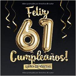 Feliz 61 Cumpleaños - Libro de visitas: Decoración para el ...