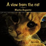 A View from the Cat, Mascha Angoscini, 1449035043