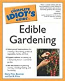 Edible Gardening, Daria P. Bowman and Carl A. Price, 0028644115