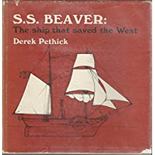 S.S. Beaver: The Ship that Saved the West