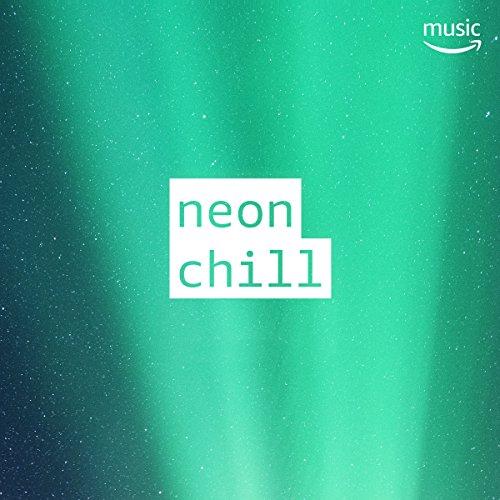 - Neon Chill