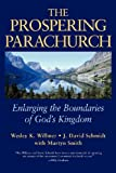 The Prospering Parachurch: Enlarging the Boundaries of God's Kingdom