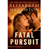 Fatal Pursuit (The Aegis Series) (English Edition)