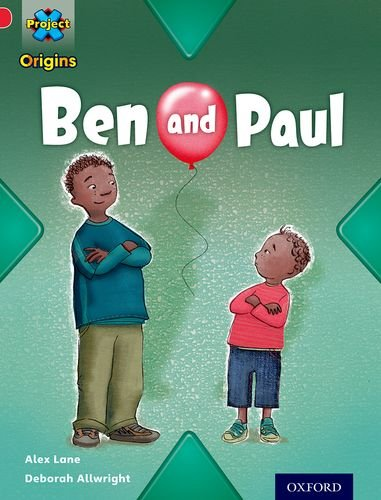 Project X Origins: Red Book Band, Oxford Level 2: Big and Small: Ben and Paul