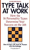 img - for Type Talk at Work (Revised): How the 16 Personality Types Determine Your Success on the Job book / textbook / text book