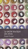 La petite boutique des rêves par Farooki