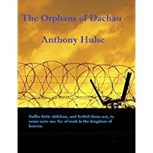 The Orphans of Dachau