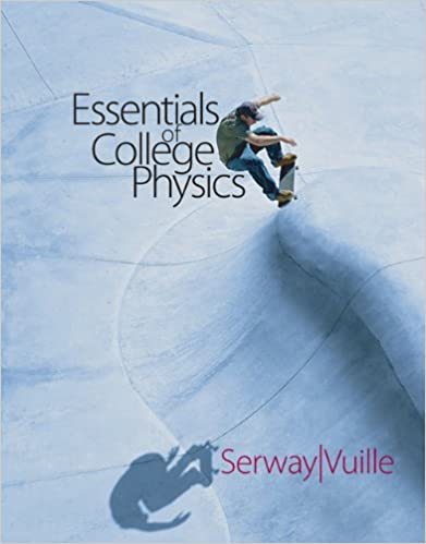 Essentials of college physics raymond a serway chris vuille essentials of college physics 1st edition fandeluxe Images
