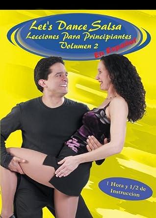 Let s Dance Salsa Lecciónes Para Principiantes Volumen 2 DVD en Español