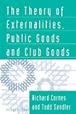 img - for The Theory of Externalities, Public Goods, and Club Goods book / textbook / text book