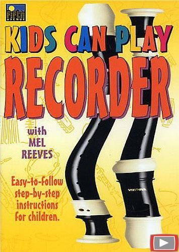 (Kids Can Play Recorder)