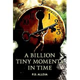 A Billion Tiny Moments In Time...