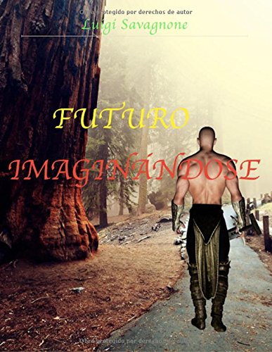Descargar Libro Futuro Imaginándose Sir Luigi Savagnone