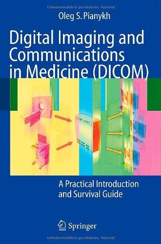 Download Digital Imaging and Communications in Medicine (DICOM) Pdf