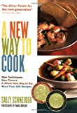 A New Way to Cook, Sally Schneider, 1579652492